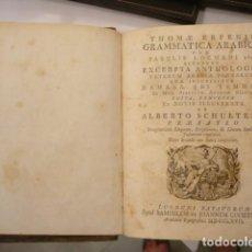 Diccionarios antiguos: THOMAE ERPENII GRAMMATICA ARABICA CUM FABULIS LOCMANNI, ETC. ; ACCEDUNT EXCERPTA ANTHOLOGIAE VETERUM. Lote 122211943