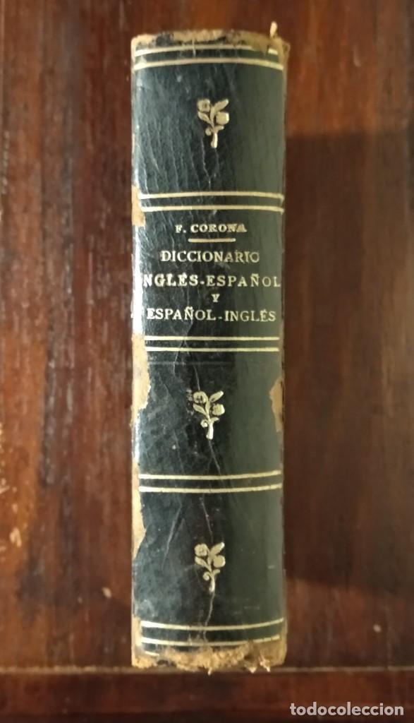 Diccionarios antiguos: ANTIGUO DICCIONARIO INGLÉS-ESPAÑOL PARA COMPAÑÍA TRASATLÁNTICA-F.CORONA BUSTAMANTE-ED.H.GARNIER - Foto 2 - 123041171