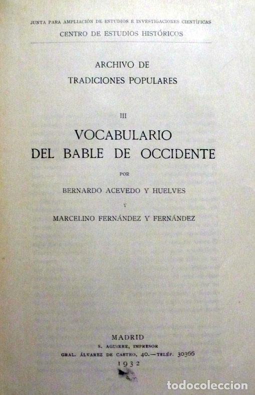 VOCABULARIO DEL BABLE DE OCCIDENTE. - ACEVEDO, BERNARDO Y FERNÁNDEZ, MARCELINO. - MADRID, 1932. (Libros Antiguos, Raros y Curiosos - Diccionarios)