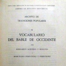 Diccionarios antiguos: VOCABULARIO DEL BABLE DE OCCIDENTE. - ACEVEDO, BERNARDO Y FERNÁNDEZ, MARCELINO. - MADRID, 1932.. Lote 123153687
