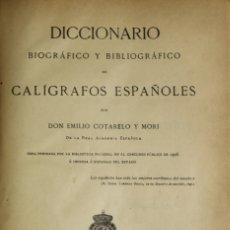 Diccionarios antiguos: DICCIONARIO BIOGRÁFICO Y BIBLIOGRÁFICO DE CALÍGRAFOS ESPAÑOLES. OBRA PREMIADA POR LA BIBLIOTECA.... Lote 123178968