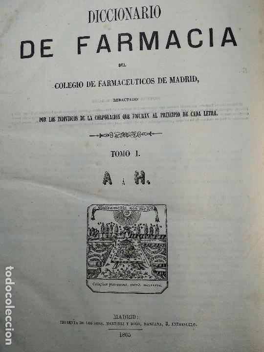 Diccionarios antiguos: DICCIONARIO DE FARMACIA DEL COLEGIO DE FARMACEUTICOS DE MADRID - VV. AA. - 2 TOMOS - MADRID - 1865 - - Foto 3 - 124012415