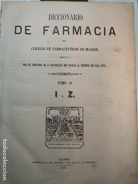 Diccionarios antiguos: DICCIONARIO DE FARMACIA DEL COLEGIO DE FARMACEUTICOS DE MADRID - VV. AA. - 2 TOMOS - MADRID - 1865 - - Foto 10 - 124012415