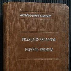 Diccionarios antiguos: NOUVEAU VOCABULAIRE FRANÇAIS-ESPAGNOL, ESPAGNOL-FRANÇAIS, POR ARTURO DE ROZZOL, 1809. Lote 124819903