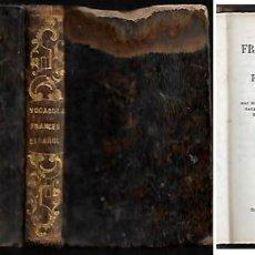Diccionarios antiguos: VOCABULARIO DE FALTRIQUERA FRANCÉS-ESPAÑOL/ESPAÑOL-FRANCÉS ( AÑO 1841). Lote 125141279