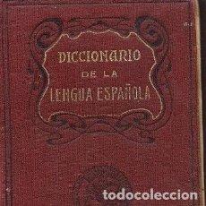 Diccionarios antiguos: DICCIONARIO DE LA LENGUA ESPAÑOLA. EDITORIAL CALLEJA.. Lote 125347115