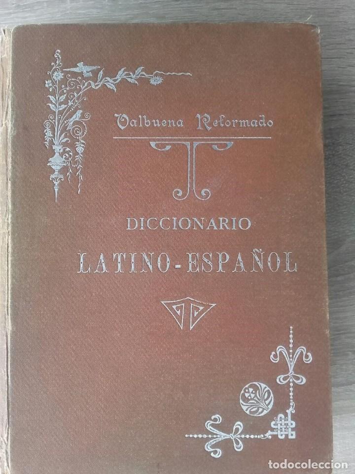 DICCIONARIO LATINO ESPAÑOL ** VALBUENA REFORMADO (Libros Antiguos, Raros y Curiosos - Diccionarios)