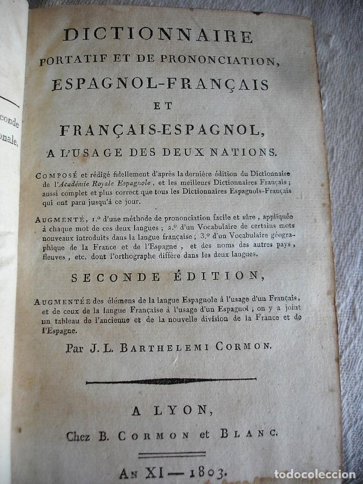 Diccionarios antiguos: DICTIONNAIRE PORTATIF ET DE PRONONCIATION ESPAGNOL-FRANÇAIS ET FRANÇAIS-ESPAGNOL . BARTHELEMI 1803 - Foto 2 - 127978327