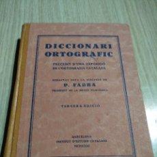 Diccionarios antiguos: DICCIONARI ORTOGRAFIC POMPEU FABRA TERCERA EDICIO 1931. Lote 128429159
