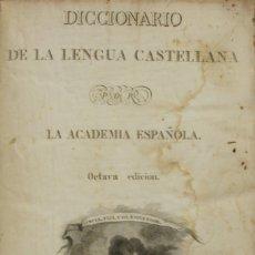 Diccionarios antiguos: DICCIONARIO DE LA LENGUA CASTELLANA. - LA ACADEMIA ESPAÑOLA. [DICCIONARIO.] - MADRID, 1837.. Lote 123205551