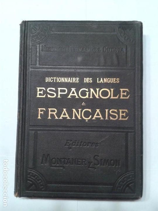 DICTIONNAIRE DES LANGUES TOMO IV H - Z 1887 NEMESIO FERNÁNDEZ CUESTA MONTANER & SIMON EDITEURS (Libros Antiguos, Raros y Curiosos - Diccionarios)