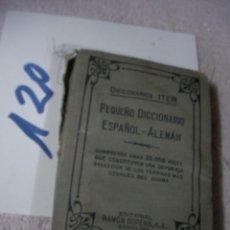 Diccionarios antiguos: ANTIGUO PEQUEÑO DICCIONARIO ESPAÑOL ALEMAN . Lote 128810571