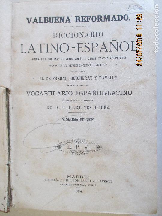 Diccionarios antiguos: VALBUENA REFORMADO. DICCIONARIO LATINO-ESPAÑOL. VIGESIMA EDICION. MADRID 1884 - Foto 2 - 129066855