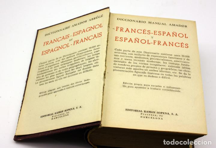 Diccionarios antiguos: DICCIONARIO MANUAL AMADOR - FRANCES ESPAÑOL - SOPENA - 1951 - Foto 4 - 129107667