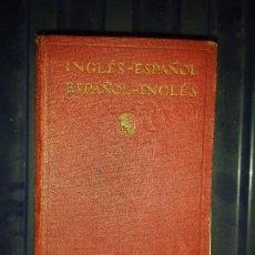 Diccionarios antiguos: DICCIONARIO INGLES ESPAÑOL , EDITORIAL CALLEJA 1925. Lote 129380491