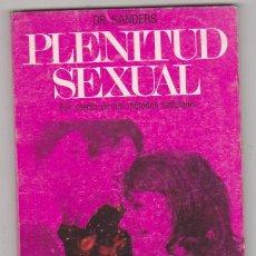 Diccionarios antiguos: DR. SANDERS. PLENITUD SEXUAL. EDITORIAL CAYMI-BUENOS AIRES 1975. 20X14. TAPAS BLANDAS, 128 PÁGINAS C. Lote 129513647