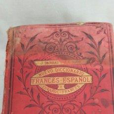 Diccionarios antiguos: ANTIGUO DICCIONARIO FRANCES- ESPAÑOL 1899. J. DARBAS Y J. U. IGON. Lote 131039727