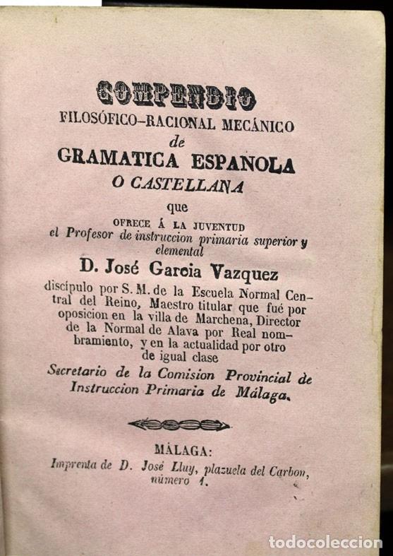 COMPENDIO FILOSÓFICO-RACIONAL MECÁNICO DE GRAMATICA ESPAÑOLA O CASTELLANA... - GARCÍA VÁZQUEZ, JOSÉ. (Libros Antiguos, Raros y Curiosos - Diccionarios)
