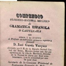 Diccionarios antiguos: COMPENDIO FILOSÓFICO-RACIONAL MECÁNICO DE GRAMATICA ESPAÑOLA O CASTELLANA... - GARCÍA VÁZQUEZ, JOSÉ.. Lote 123192332