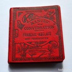 Diccionarios antiguos: MANUEL DE LA CONVERSATION ET DU STYLE FRANCAIS ANGLAIS M. CLIFTON. Lote 133549418