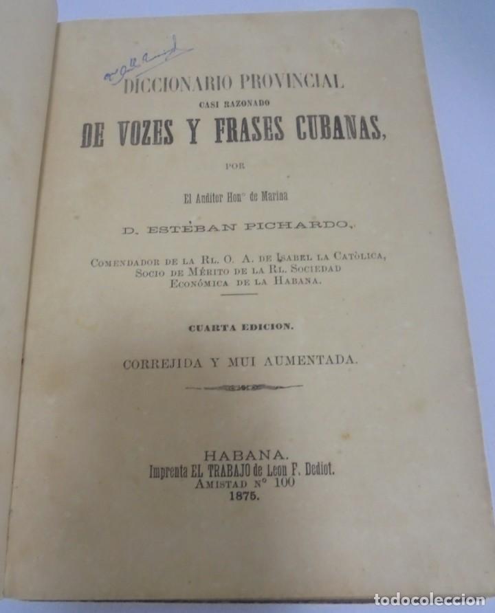 DICCIONARIO DE VOZES Y FRASES CUBANAS. ESTEBAN PICHARDO. 4º EDICION. 1875. HABANA (Libros Antiguos, Raros y Curiosos - Diccionarios)