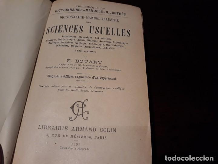 Diccionarios antiguos: Dictionnaire Manuel illustré Des Sciences Usuelles - e. Bouant . armand colin librairie 1901 - Foto 4 - 135736619