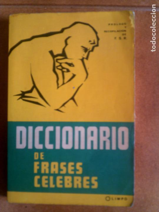 Diccionario De Frases Celebres Editorial Olimpo Año 1961 293 Paginas