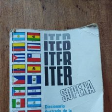 Diccionarios antiguos: ITER SOPENA. DICCIONARIO ILUSTRADO DE LA LENGUA ESPAÑOLA. EDITORIAL RAMÓN SOPENA 1991. Lote 139416126
