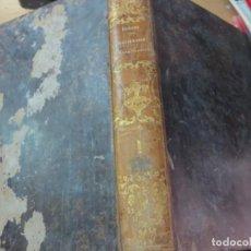 Diccionarios antiguos: DICCIONARIO RAZONADO DE LEGISLACION Y JURISPRUDENCIA TOMO 1 DON JOAQUIN ESCRICHE AÑO 1847 SIGLO XIX. Lote 139832726