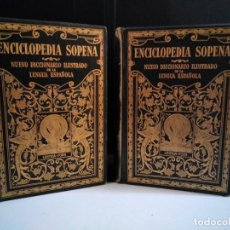 Diccionarios antiguos: ENCICLOPEDIA SOPENA. NUEVO DICCIONARIO ILUSTRADO DE LA LEGUA ESPAÑOLA. 1931. COMPLETO 2 TOMOS. Lote 140286042