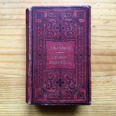 Diccionarios antiguos: CORONA BUSTAMANTE, DICTIONARY SPANIS-ENGLISH, 1878. Lote 140839038