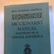 Diccionarios antiguos: REAL ACADEMIA ESPAÑOLA DICCIONARIO MANUAL E ILUSTRADO DE LA LENGUA ESPAÑOLA ESPASA-CALPE, S.A.. Lote 141786594