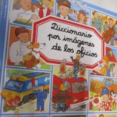 Diccionarios antiguos: DICCIONARIO POR IMAGINES DE LOS OFICIOS - EMILIE BEAUMONT - EDITORIAL FLEURUS. Lote 142047438