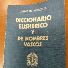 Diccionarios antiguos: DICCIONARIO 1977 EUSKERICO Y NOMBRES VASCOS, CAJA DE AHORROS VIZCAINA, 1ª EDICCION, 136 PAG. Lote 143296754