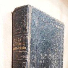 Diccionarios antiguos: DICCIONARIO FRANCÉS ESPAÑOL GILDO 1878. Lote 143546048