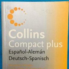 Diccionarios antiguos: DICCIONARIO COLLINS COMPACT PLUS. ESPAÑOL- ALEMÁN, DEUTSCH - SPANISCH. 862 PAGINAS. Lote 143771954