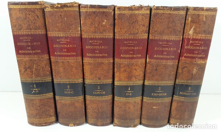 DICCIONARIO DE ADMINISTRACIÓN. 6 TOMOS. MARCELO MARTÍNEZ ALCUBILLAS. MADRID. 1892/ 1894. (Libros Antiguos, Raros y Curiosos - Diccionarios)