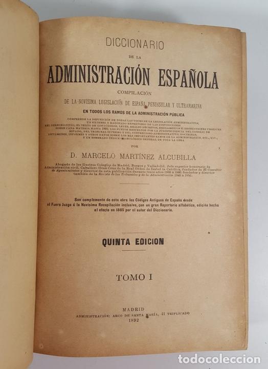 Diccionarios antiguos: DICCIONARIO DE ADMINISTRACIÓN. 6 TOMOS. MARCELO MARTÍNEZ ALCUBILLAS. MADRID. 1892/ 1894. - Foto 3 - 145499218