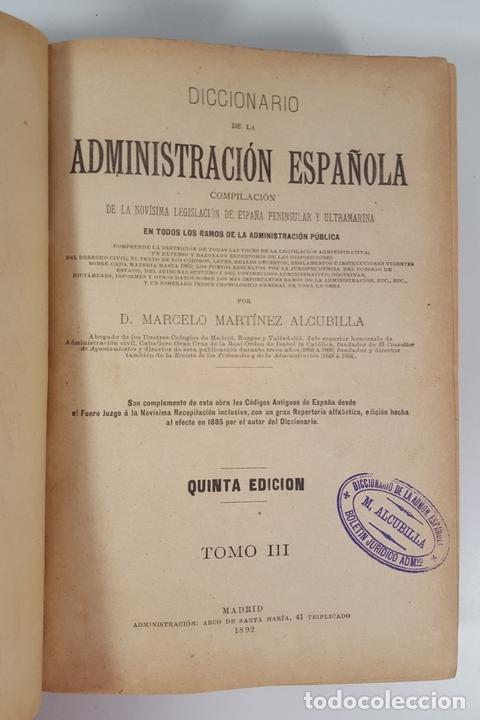Diccionarios antiguos: DICCIONARIO DE ADMINISTRACIÓN. 6 TOMOS. MARCELO MARTÍNEZ ALCUBILLAS. MADRID. 1892/ 1894. - Foto 9 - 145499218