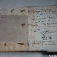 Diccionarios antiguos: COMPENDIUM LATINO-HISPANUM - UTRISQUE LINGUAE - PETRI DE SALAS, 1799. Lote 147594765