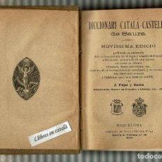 Diccionarios antiguos: DICCIONARI CATALÀ - CASTELLÀ DE SAURA - NOVÍSSIMA EDICIÓ - 1906. Lote 147620826