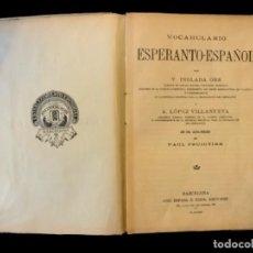 Diccionarios antiguos: VOCABULARIO DE ESPERANTO-ESPAÑOL INGLADA ORS Y A. LÓPEZ VILLANUEVA, BARCELONA, JOSÉ ESPASA E HIJOS.. Lote 147716730