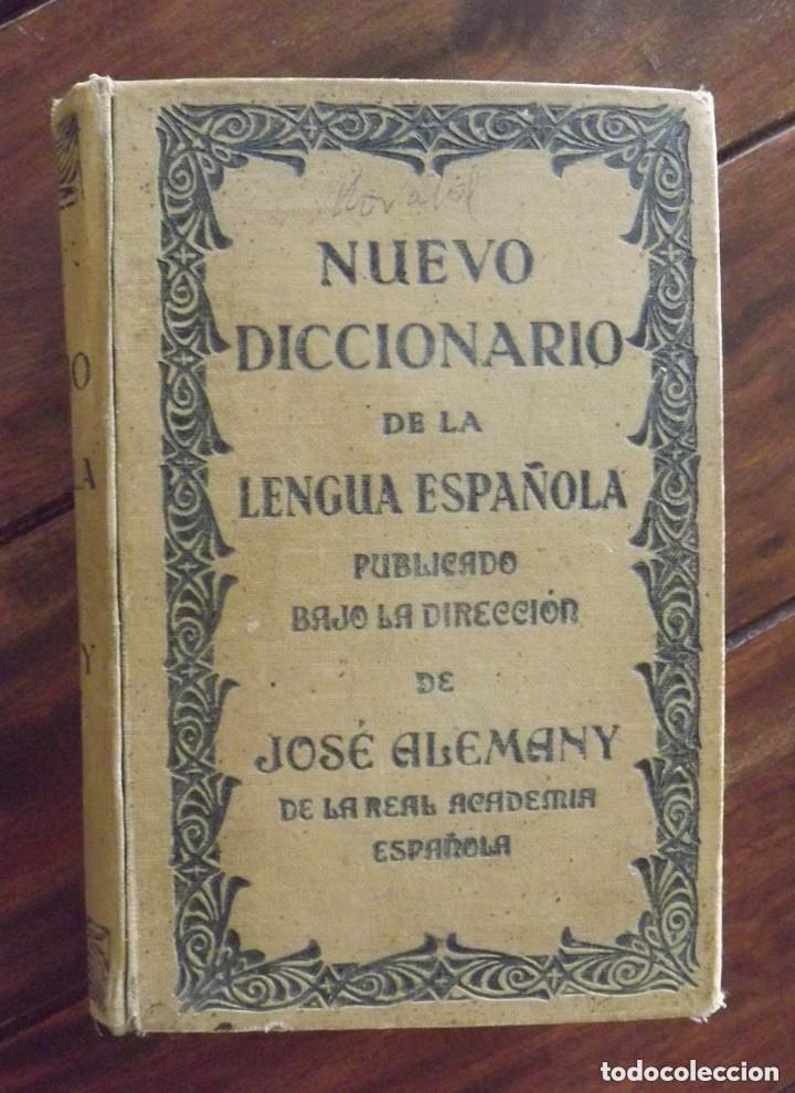 NUEVO DICCIONARIO DE LA LENGUA ESPAÑOLA, JOSÉ ALEMANY, 1ª EDICIÓN 1937 (Libros Antiguos, Raros y Curiosos - Diccionarios)