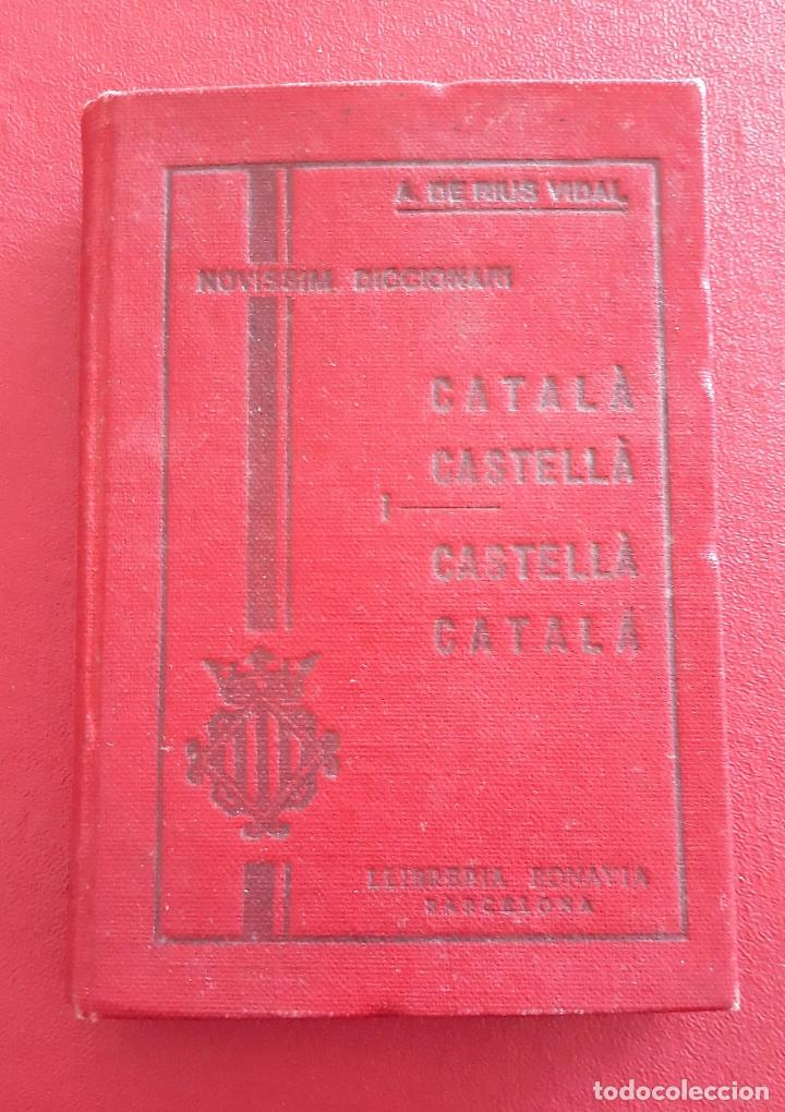 PEQUEÑO DICCIONARIO CATALA CASTELLA, CASTELLA CATALA. A DE RIUS VIDAL 1931 (Libros Antiguos, Raros y Curiosos - Diccionarios)