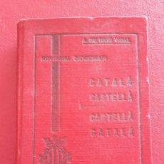 Diccionarios antiguos: PEQUEÑO DICCIONARIO CATALA CASTELLA, CASTELLA CATALA. A DE RIUS VIDAL 1931. Lote 147975386