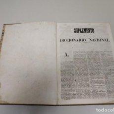 Diccionarios antiguos: J10- ANTIGUO SUPLEMENTO AL DICCIONARIO NACIONAL 301 PAG RARO Y MUY DIFICIL SIGLO XIX. Lote 148178910