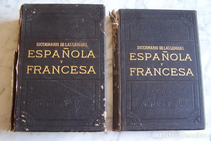 DICCIONARIO DE LAS LENGUAS ESPAÑOLA Y FRANCESA. TOMOS I Y II. MONTANER Y SIMÓN, 1885- 86. (Libros Antiguos, Raros y Curiosos - Diccionarios)