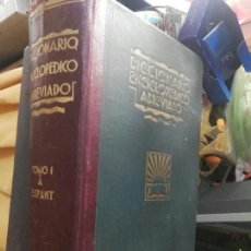Diccionarios antiguos: DICCIONARIO ENCICLOPÉDICO ABREVIADO ESPASA 1935 TOMO I. Lote 151489705
