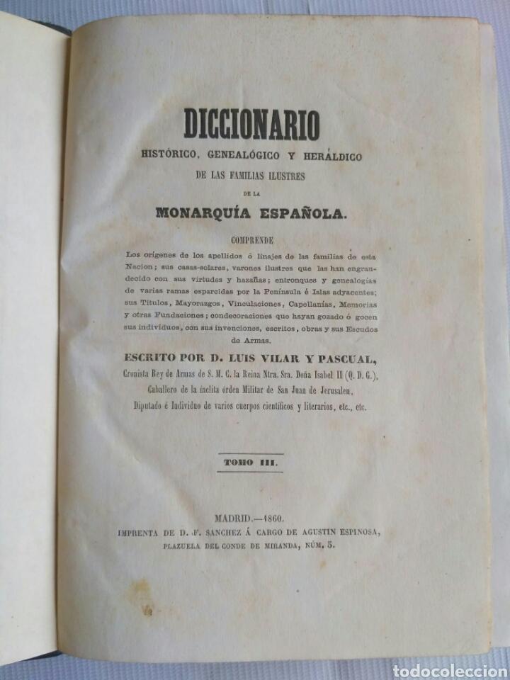 Diccionarios antiguos: Diccionario Histórico Genealógico y Heráldico, D. Luis Vilar y Pascual, 1860 -66. Genealogía. - Foto 4 - 151860282
