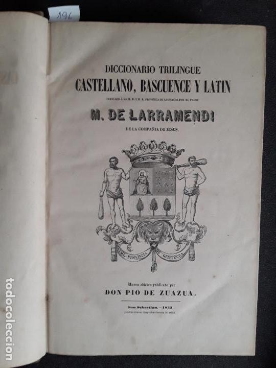 LARRAMENDI. DICCIONARIO TRILINGÜE CASTELLANO, VASCUENCE Y LATIN. EUSKERA. LENGUA VASCA. (Libros Antiguos, Raros y Curiosos - Diccionarios)